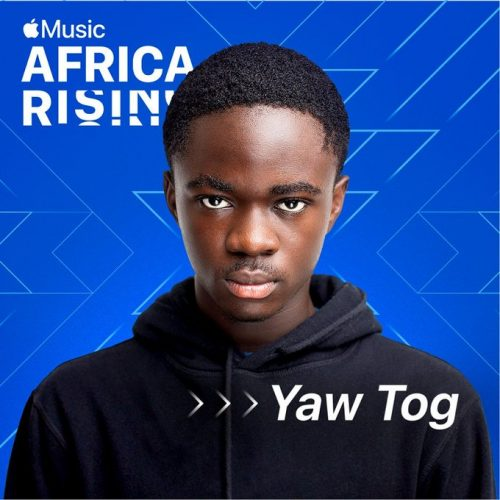 Yaw Tog African Rising 500x500 1 - Yaw TOG Is Apple Music's Latest Africa Rising Artist
